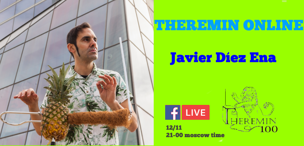 JAVIER DIEZ ENA (SPAIN) - theremin